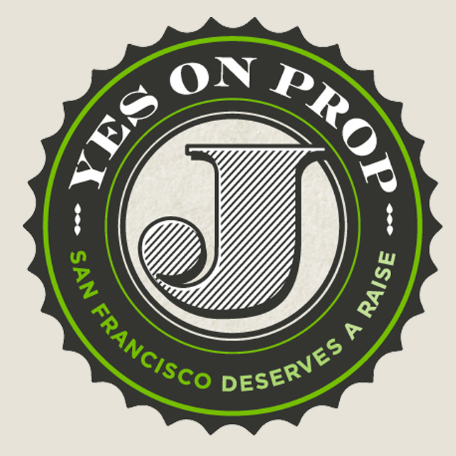 Yes on Prop J - Minimum Wage increase