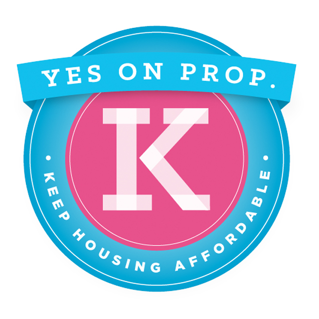 Yes on Prop K - Affordable Housing declaration of policy