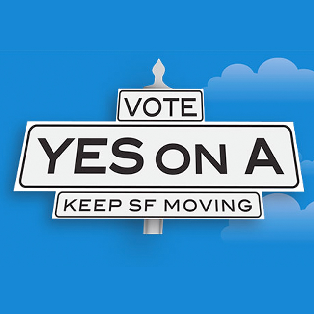 Yes on Prop A - Transportation Bond