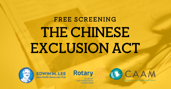 """Feb 27: Free Screening: """"The Chinese Exclusion Act"""""""