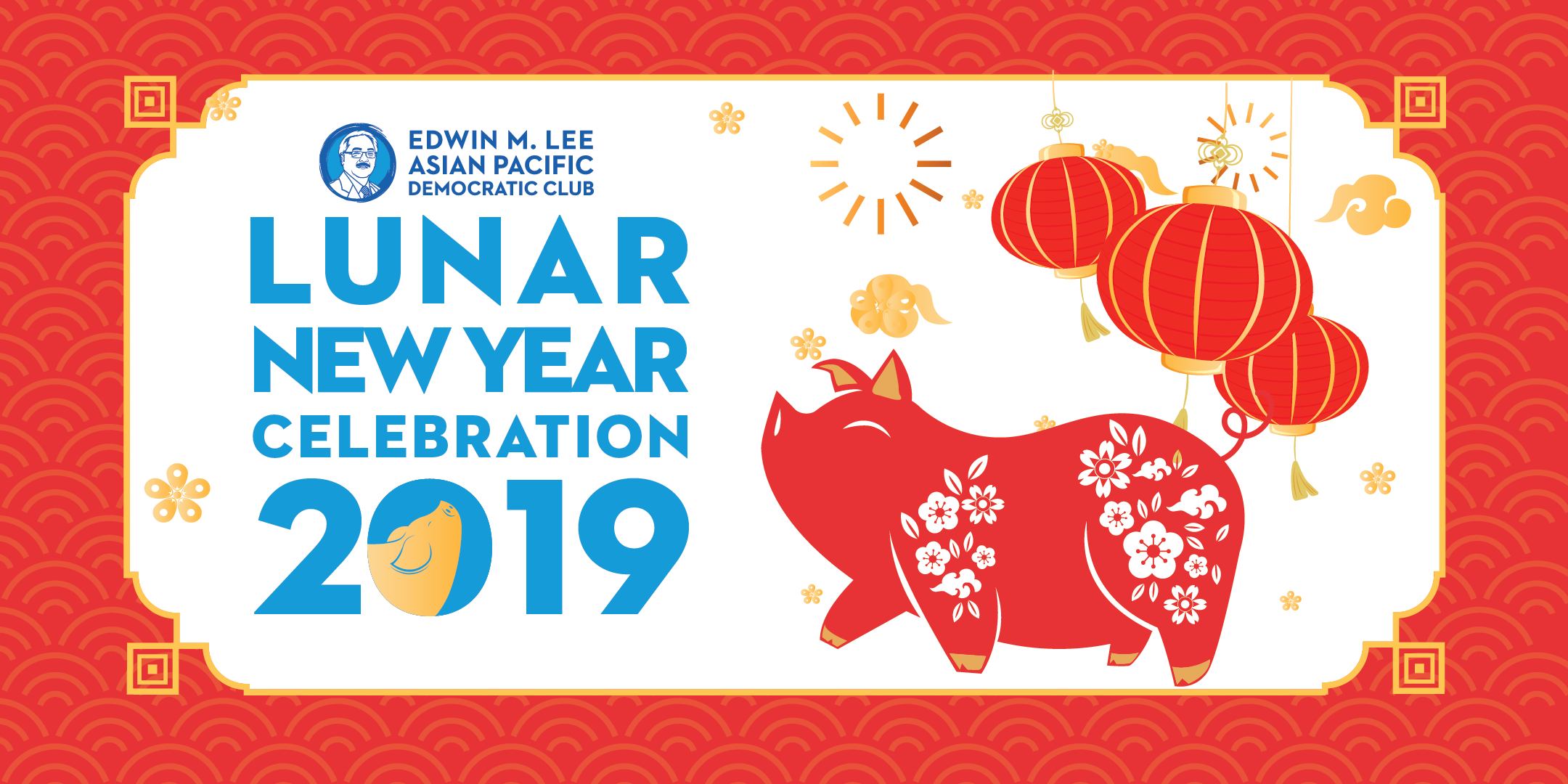 2/21: Lunar New Year Celebration with Ed Lee Dems