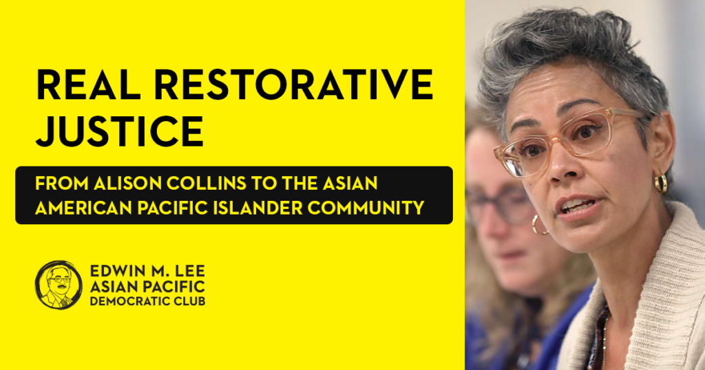 Real Restorative Justice from Alison Collins to the Asian American Pacific Islander Community